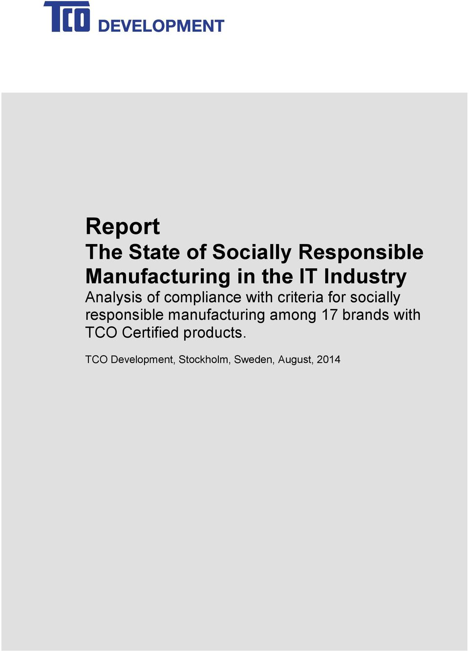 socially responsible manufacturing among 17 brands with TCO
