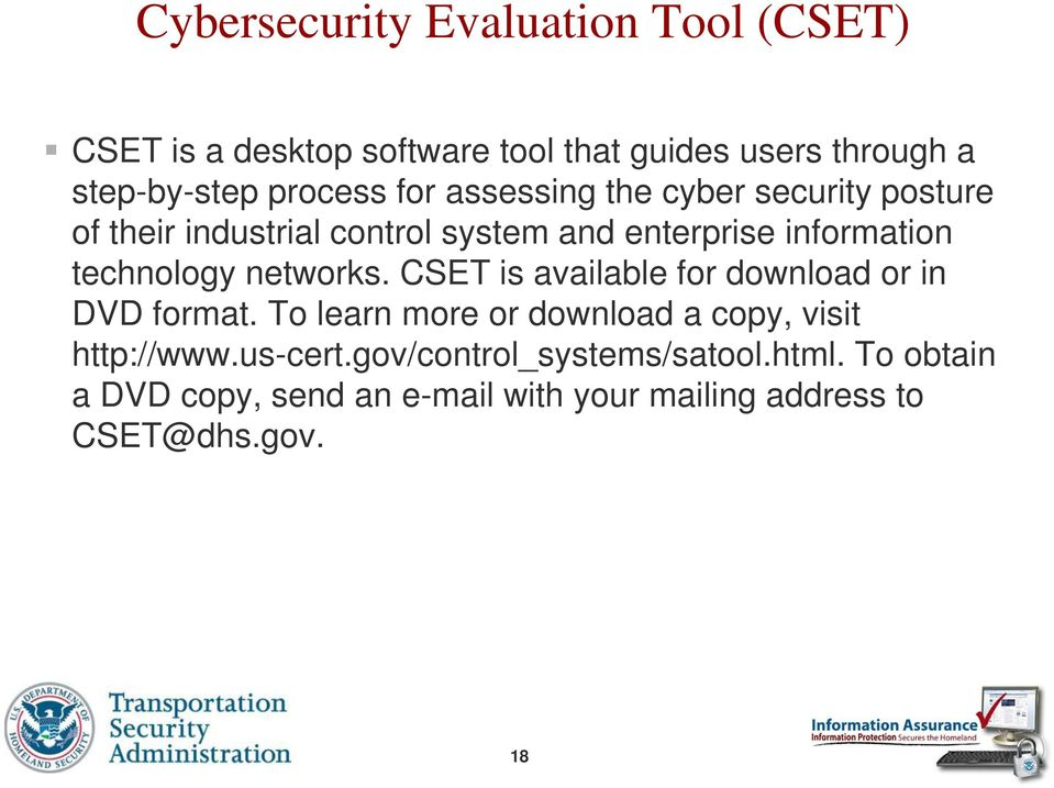 technology networks. CSET is available for download or in DVD format.