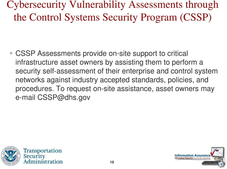 perform a security self-assessment of their enterprise and control system networks against industry