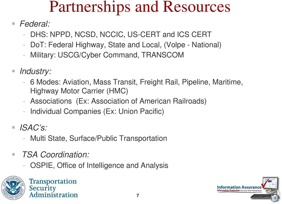 Pipeline, Maritime, Highway Motor Carrier (HMC) - Associations (Ex: Association of American Railroads) - Individual Companies