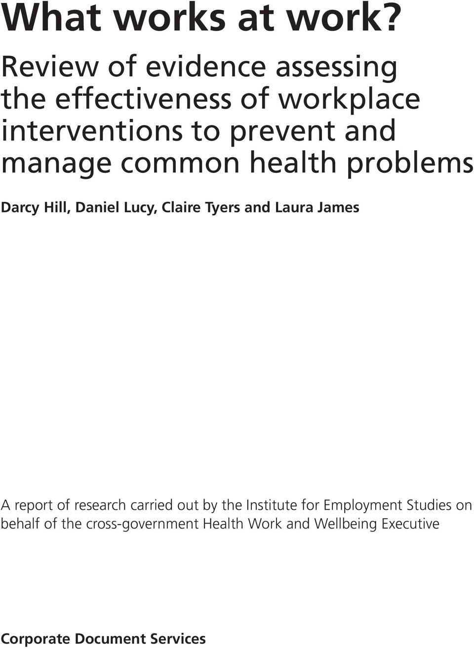 manage common health problems Darcy Hill, Daniel Lucy, Claire Tyers and Laura James A