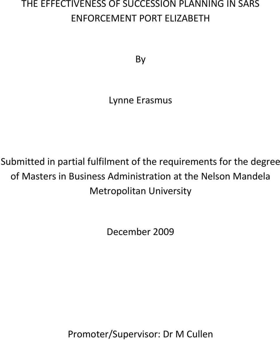 requirements for the degree of Masters in Business Administration at the