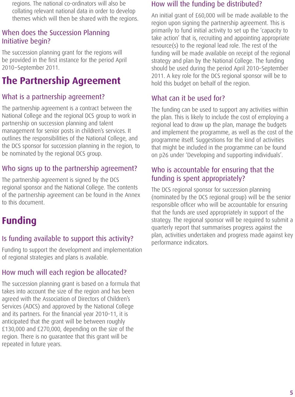 The Partnership Agreement What is a partnership agreement?
