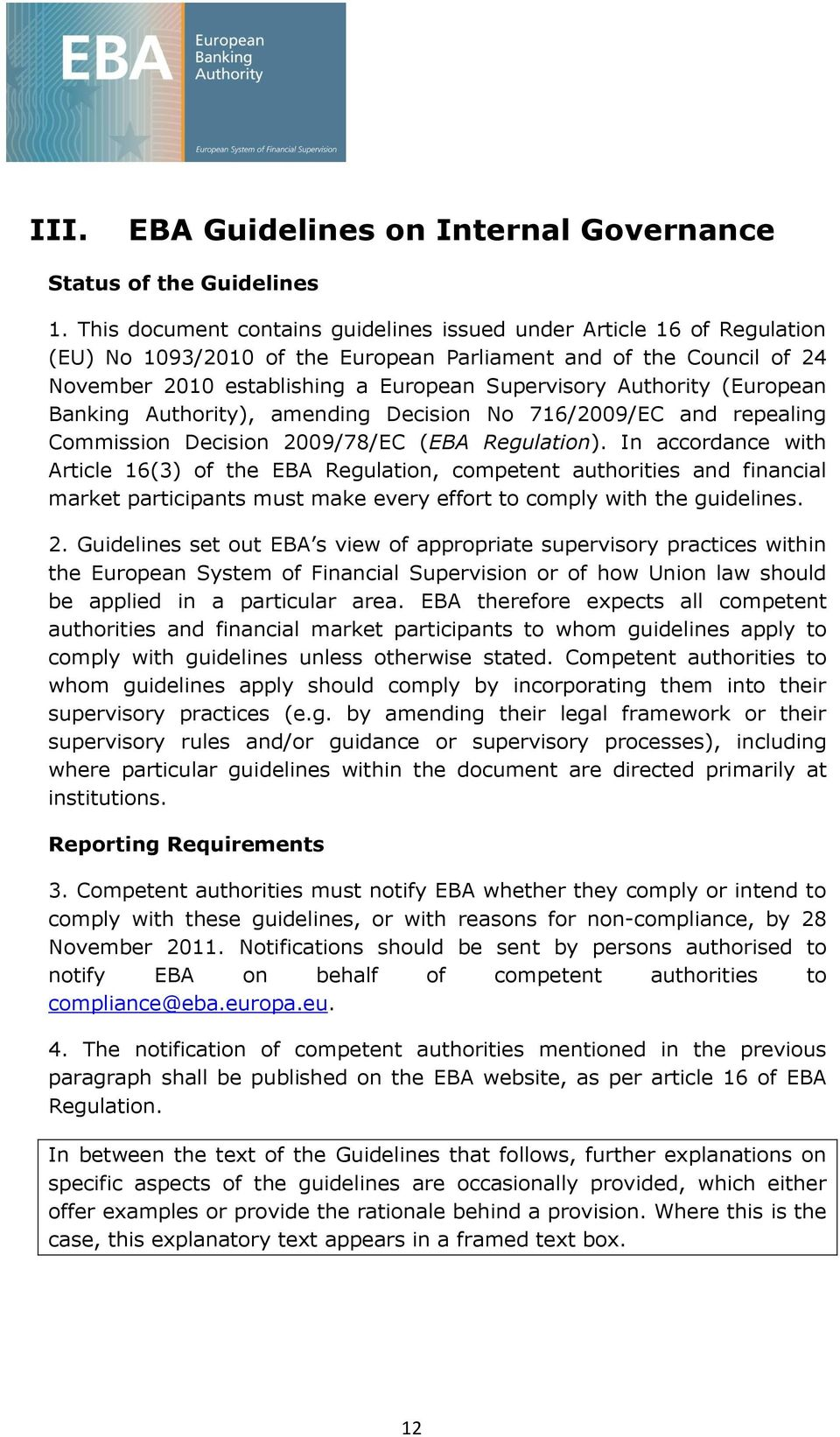 (European Banking Authority), amending Decision 716/2009/EC and repealing Commission Decision 2009/78/EC (EBA Regulation).