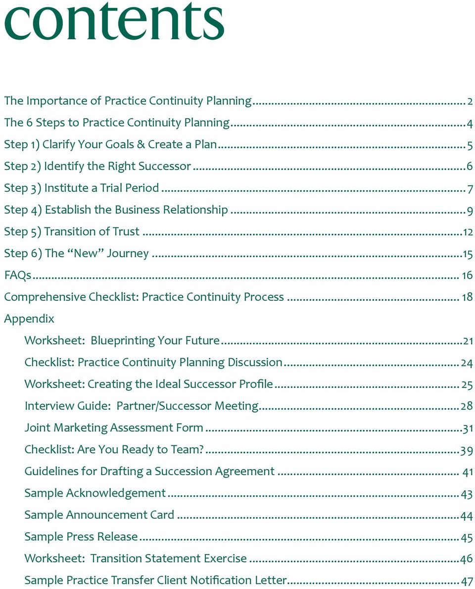 .. 16 Comprehensive Checklist: Practice Continuity Process... 18 Appendix Worksheet: Blueprinting Your Future...21 Checklist: Practice Continuity Planning Discussion.