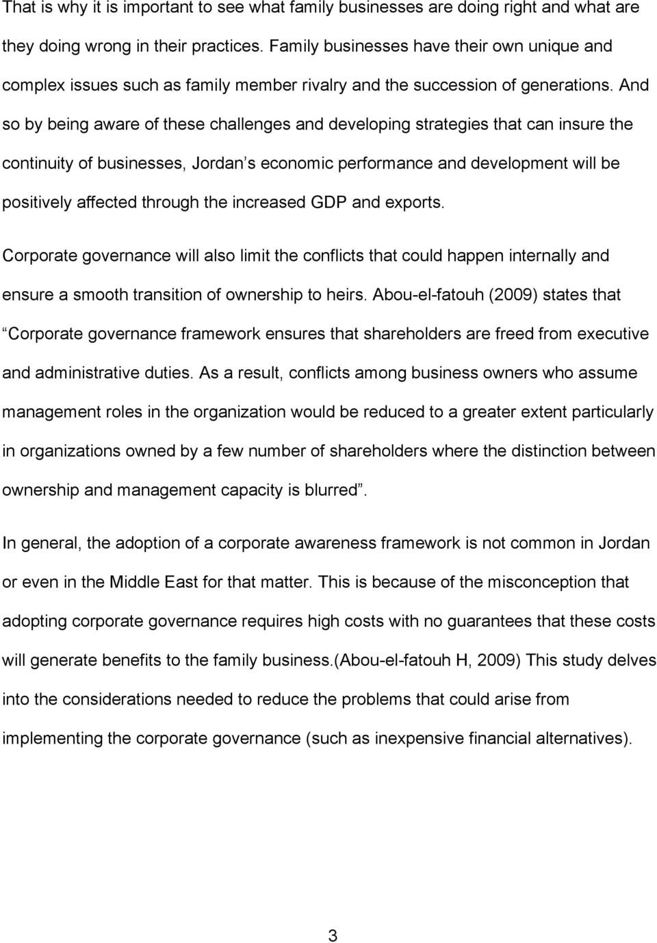 And so by being aware of these challenges and developing strategies that can insure the continuity of businesses, Jordan s economic performance and development will be positively affected through the