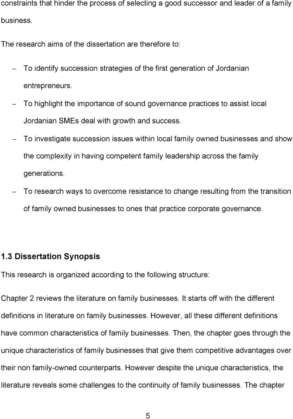 To highlight the importance of sound governance practices to assist local Jordanian SMEs deal with growth and success.