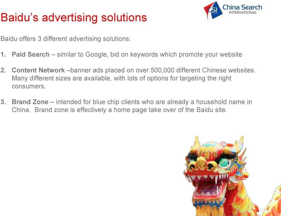Content Network banner ads placed on over 500,000 different Chinese websites.
