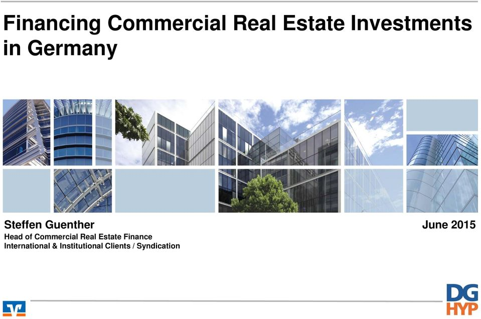 June 2015 Head of Commercial Real Estate