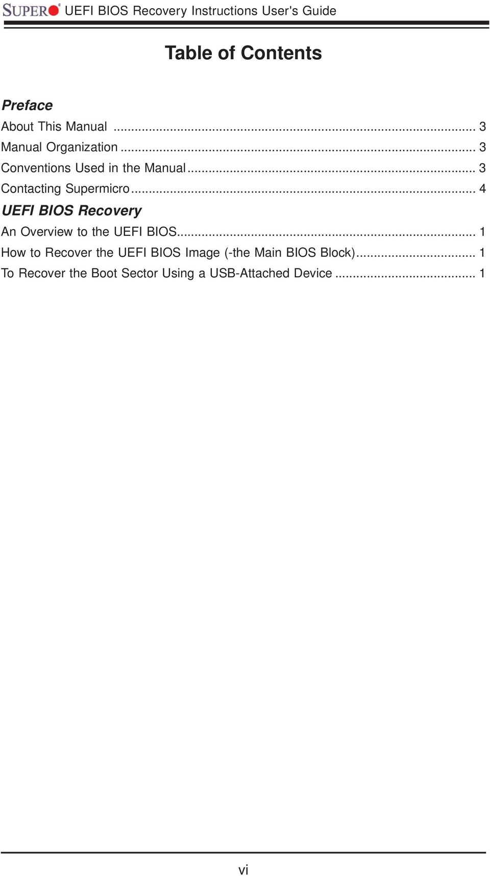 .. 4 UEFI BIOS Recovery An Overview to the UEFI BIOS.