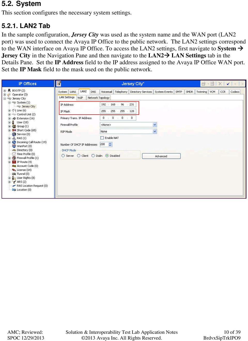 public network. The LAN2 settings correspond to the WAN interface on Avaya IP Office.