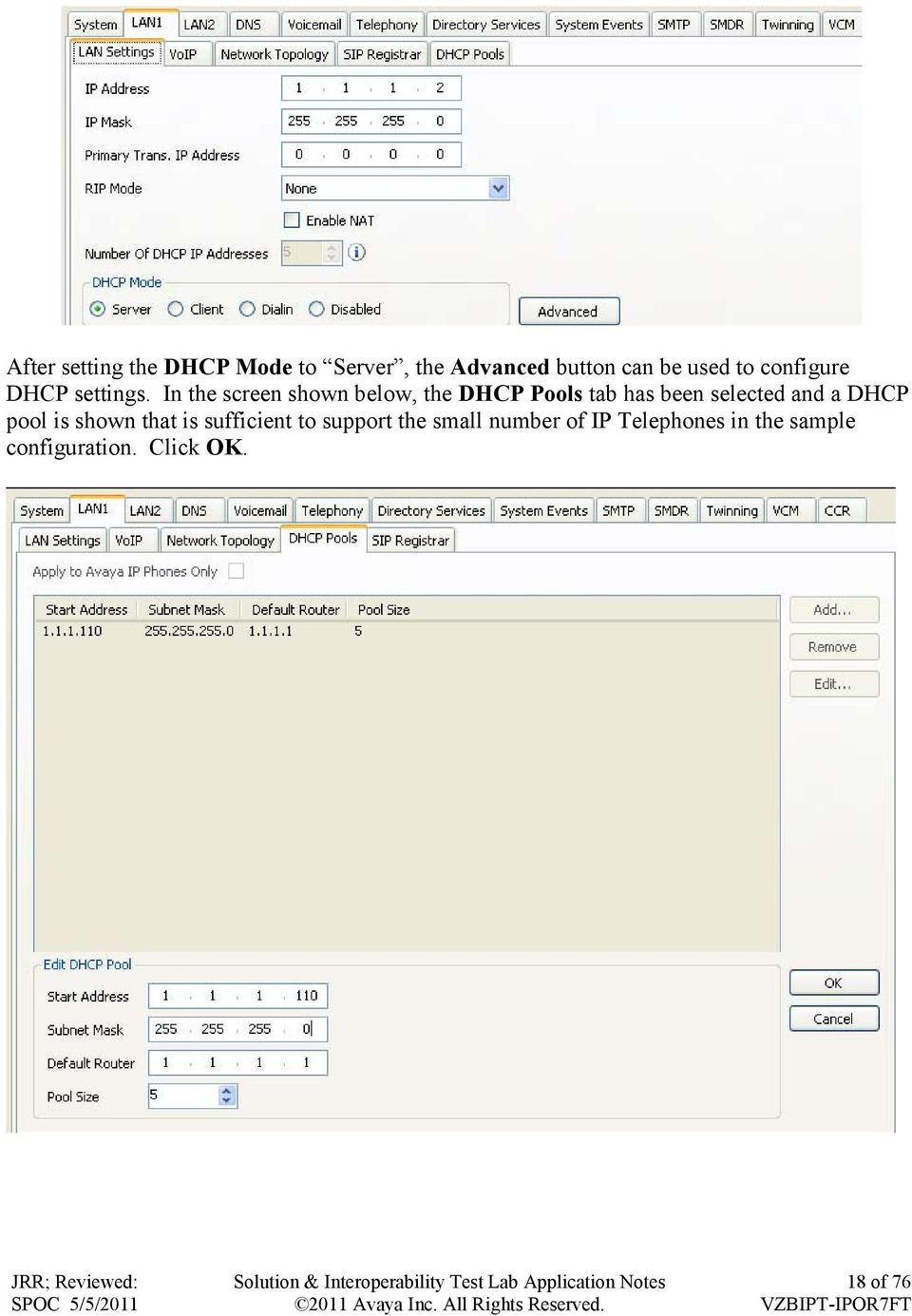 In the screen shown below, the DHCP Pools tab has been selected and a DHCP