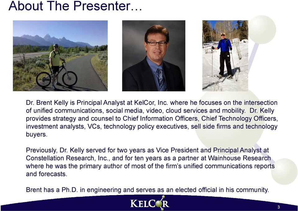 Kelly provides strategy and counsel to Chief Information Officers, Chief Technology Officers, investment analysts, VCs, technology policy executives, sell side firms and technology buyers.