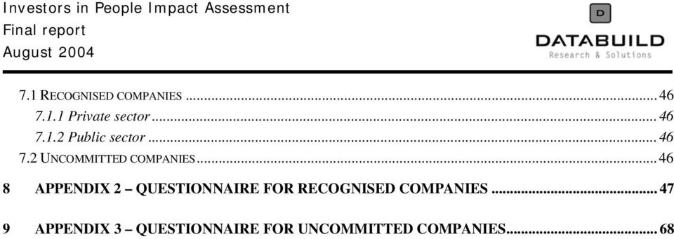 ..46 8 APPENDIX 2 QUESTIONNAIRE FOR RECOGNISED COMPANIES.