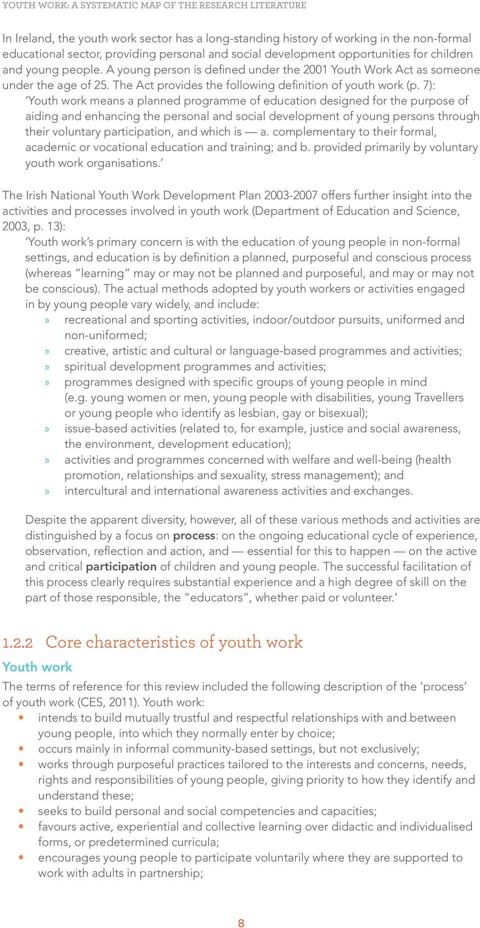 The Act provides the following definition of youth work (p.