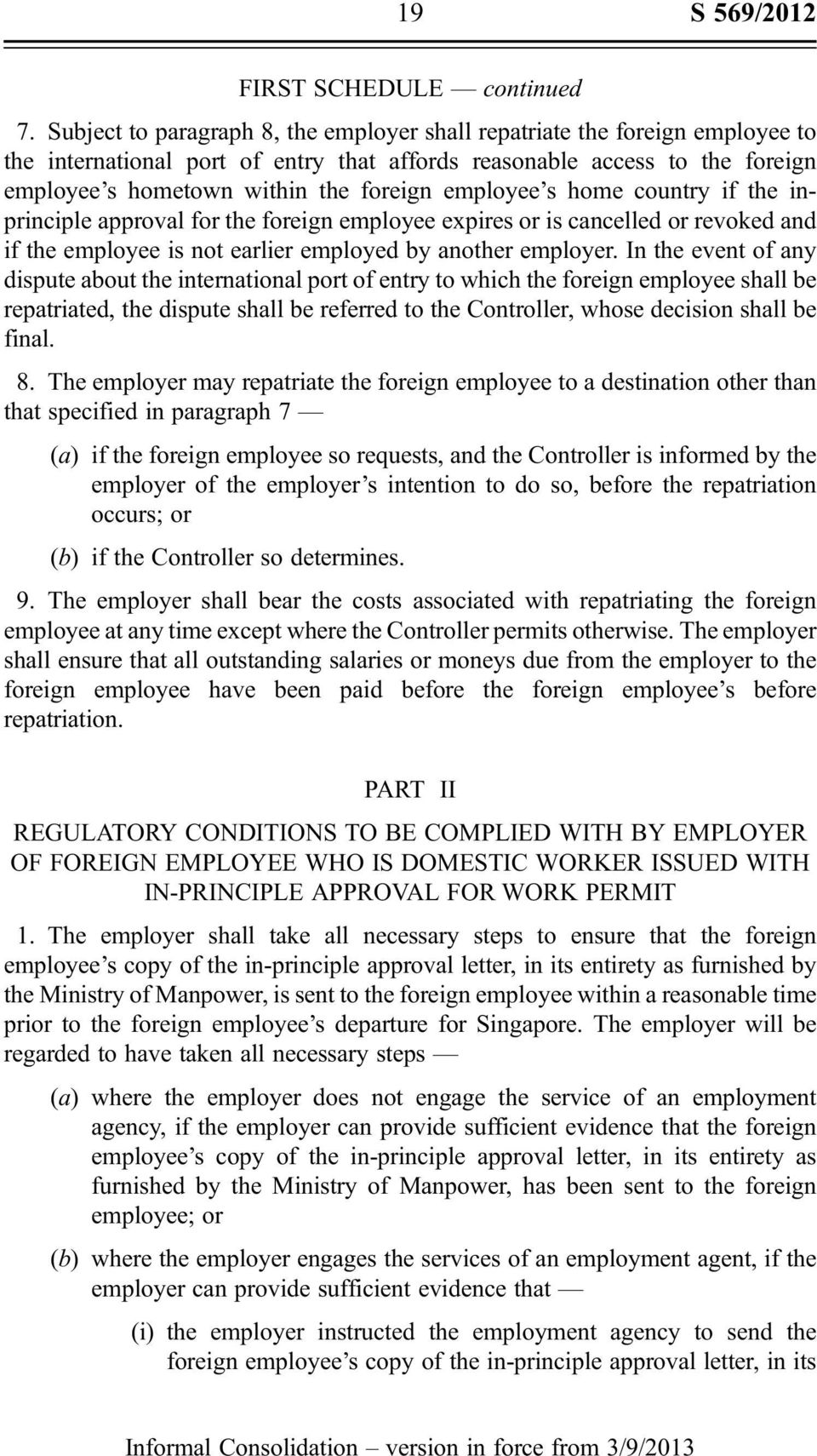 employee s home country if the inprinciple approval for the foreign employee expires or is cancelled or revoked and if the employee is not earlier employed by another employer.