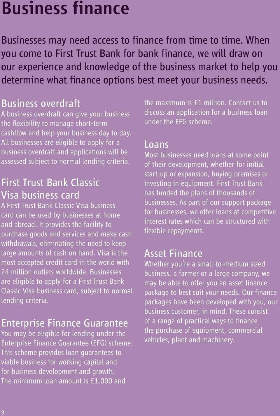 Business overdraft A business overdraft can give your business the flexibility to manage short-term cashflow and help your business day to day.