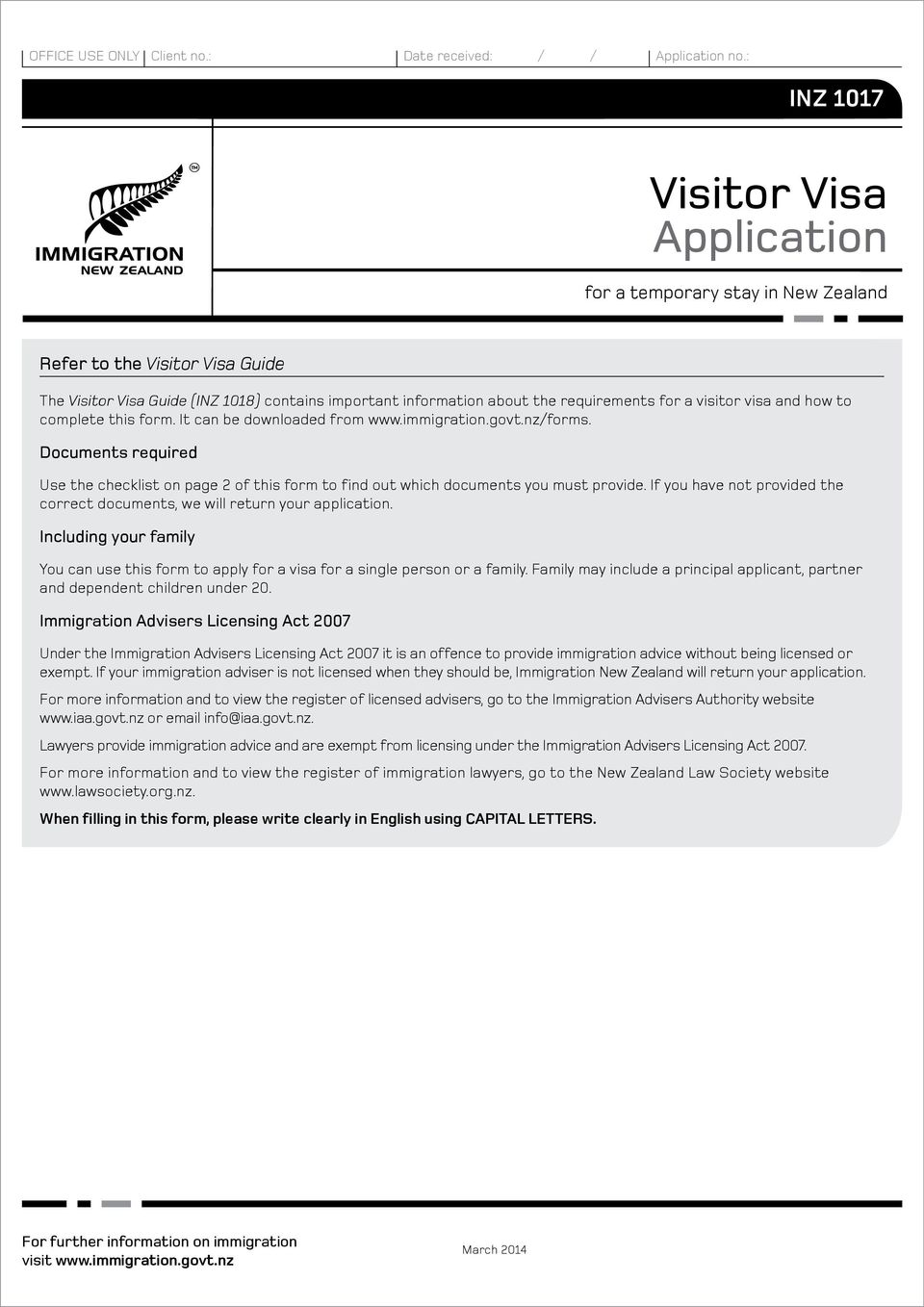 visitor visa and how to complete this form. It can be downloaded from www.immigration.govt.nz/forms.