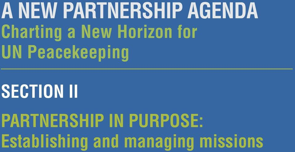 SECTION II PARTNERSHIP IN PURPOSE: