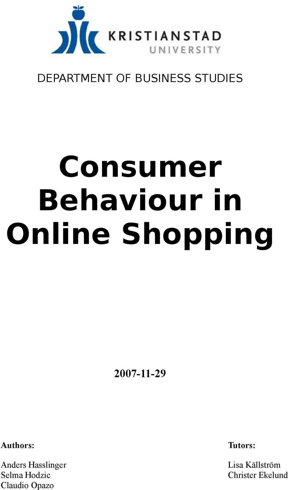 consumer behaviar in online shopping essay Free essay: 1 adil bashir consumer behavior towards online shopping of electronics in pakistan thesis winter 2013 mba international business management.