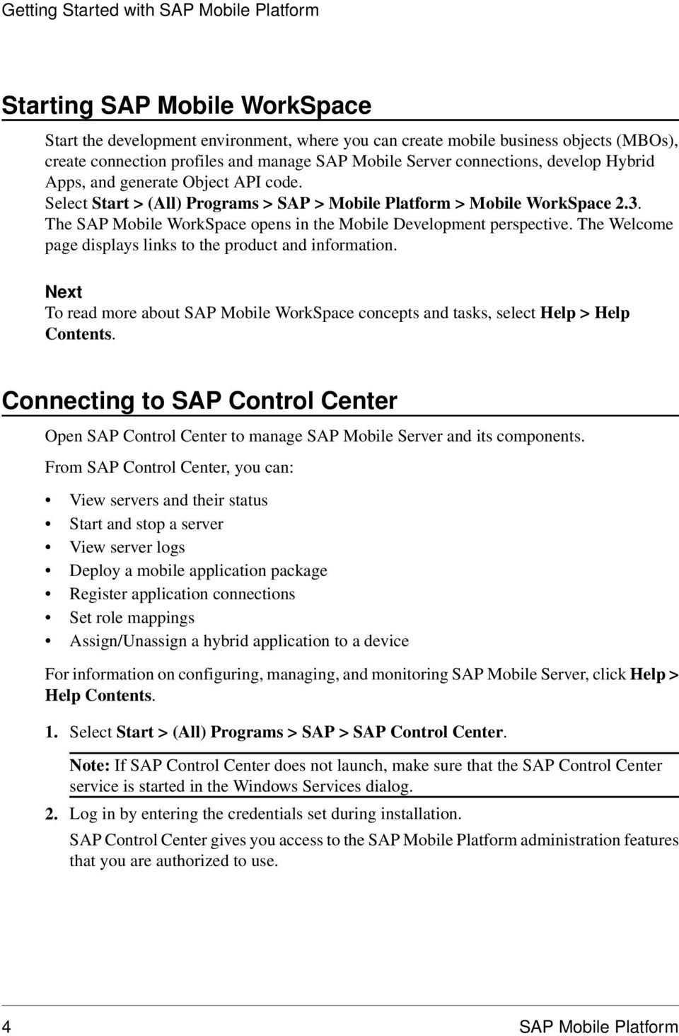 The SAP Mobile WorkSpace opens in the Mobile Development perspective. The Welcome page displays links to the product and information.