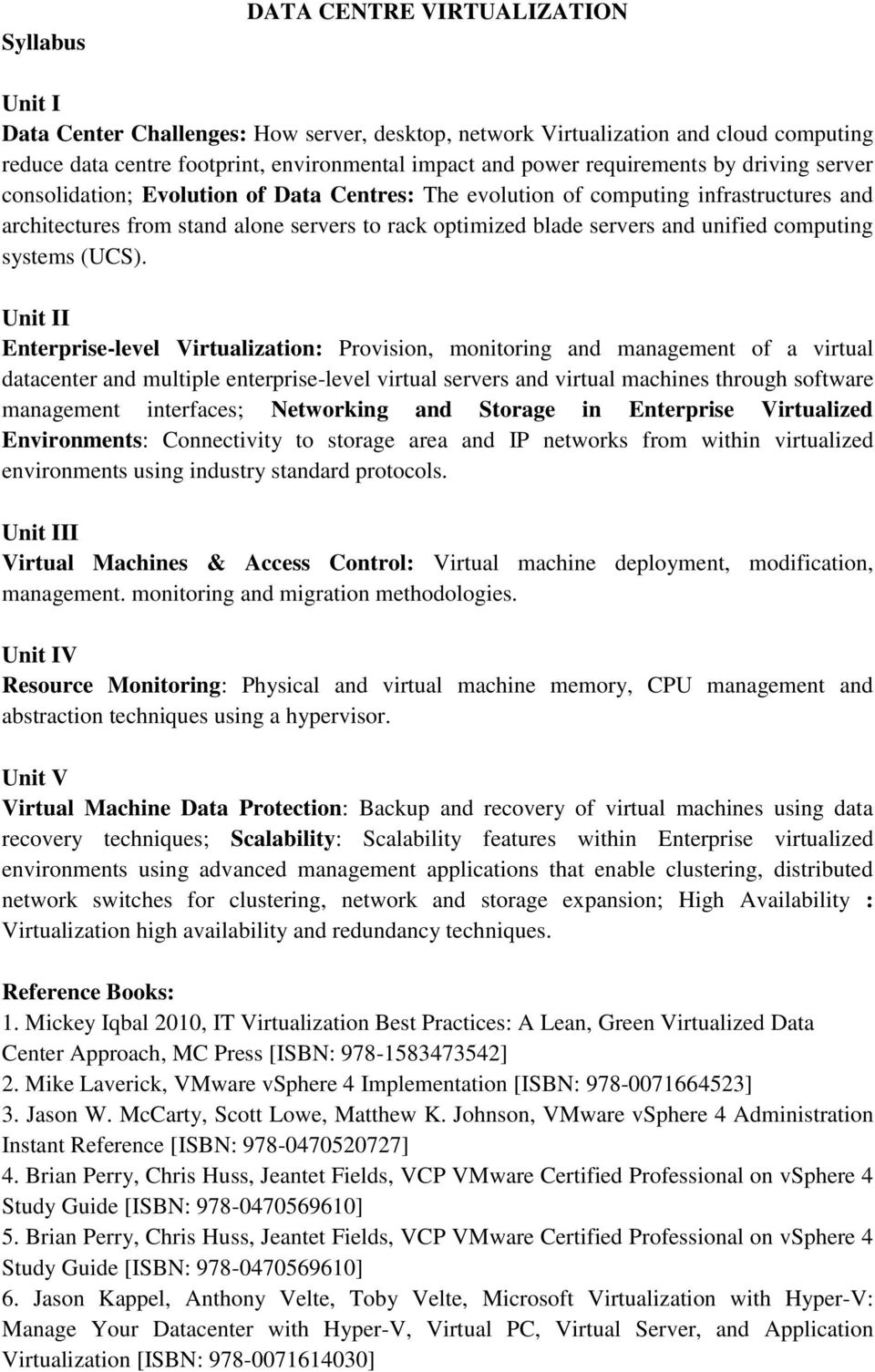 unified computing systems (UCS).