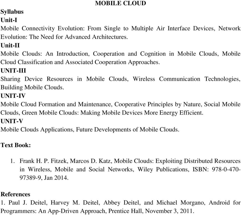 UNIT-III Sharing Device Resources in Mobile Clouds, Wireless Communication Technologies, Building Mobile Clouds.