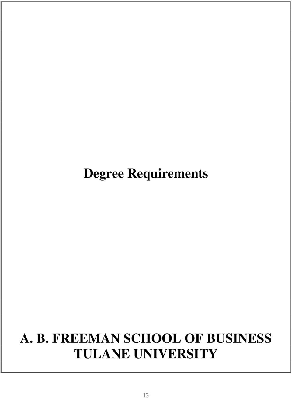 FREEMAN SCHOOL OF