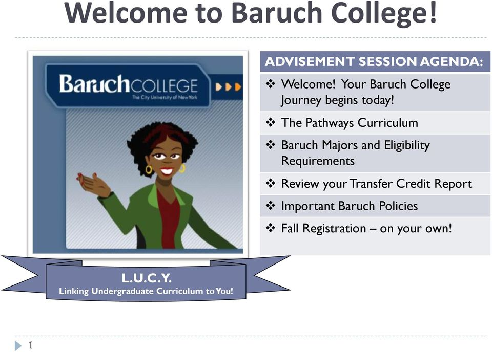 The Pathways Curriculum Baruch Majors and Eligibility Requirements Review your