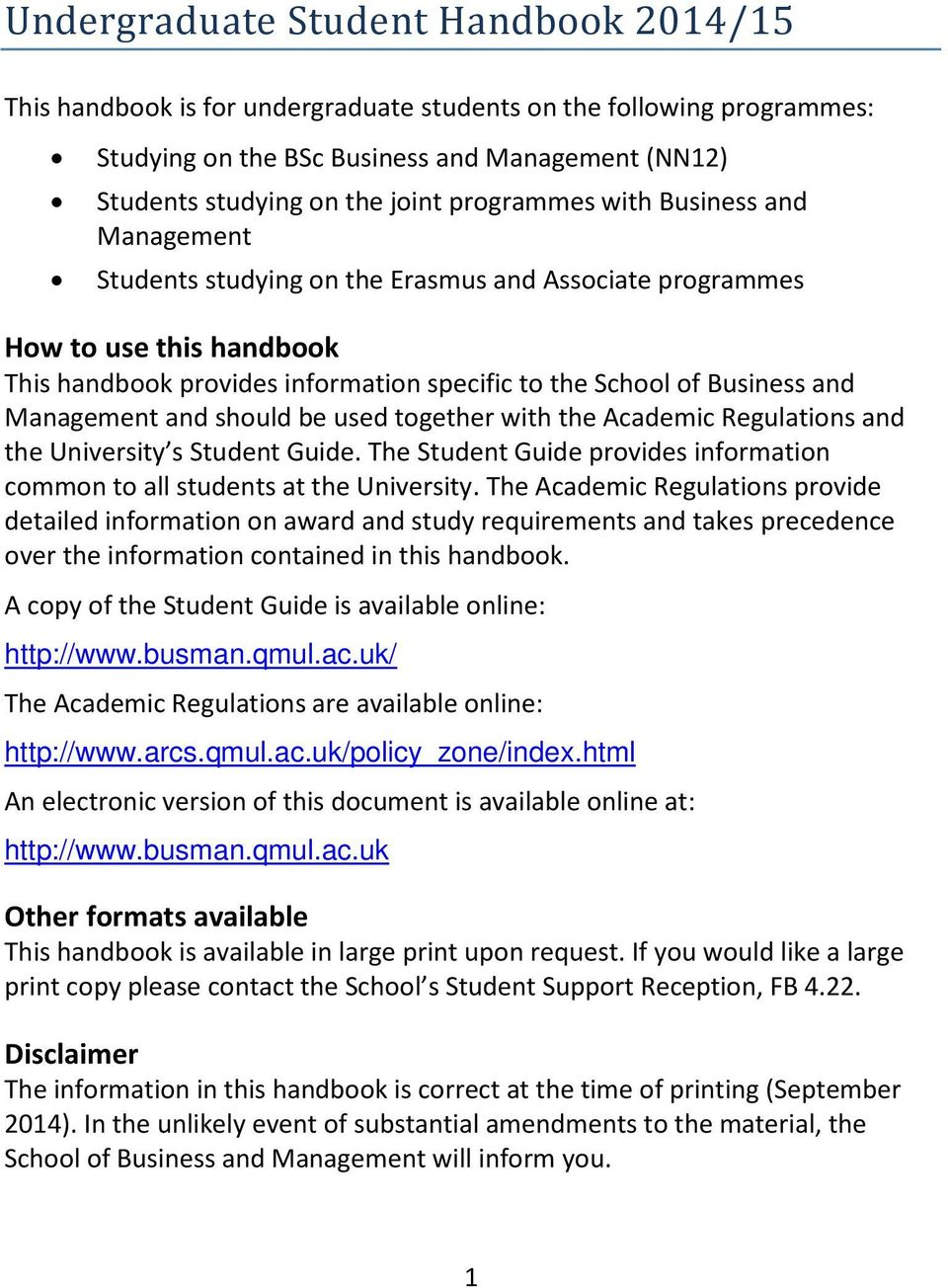Management and should be used together with the Academic Regulations and the University s Student Guide. The Student Guide provides information common to all students at the University.