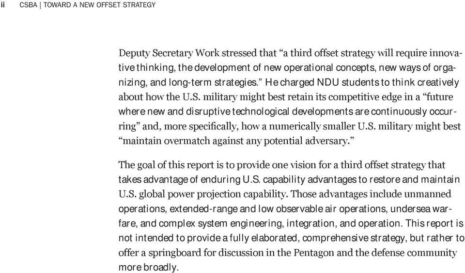 U.S. capability advantages to restore and maintain operations, extended-range and low observable air operations, undersea warfare, and complex