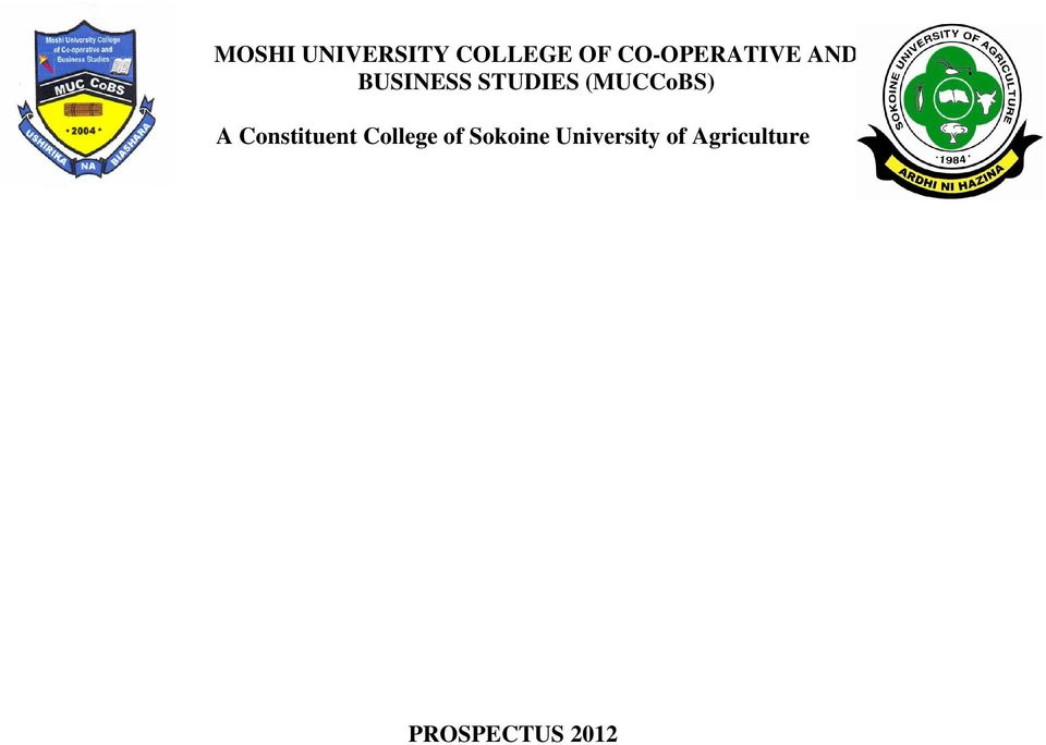 (MUCCoBS) A Constituent College of