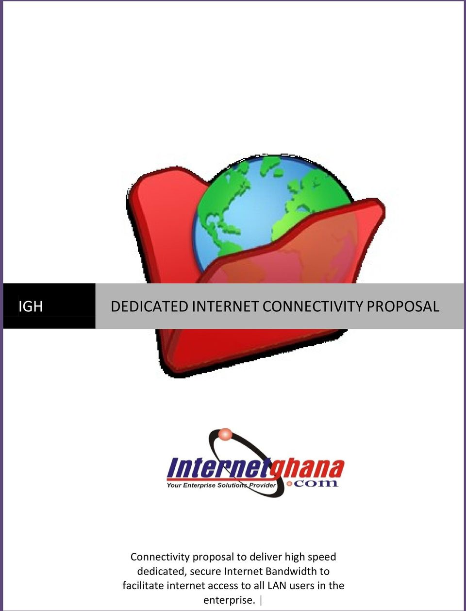 dedicated, secure Internet Bandwidth to
