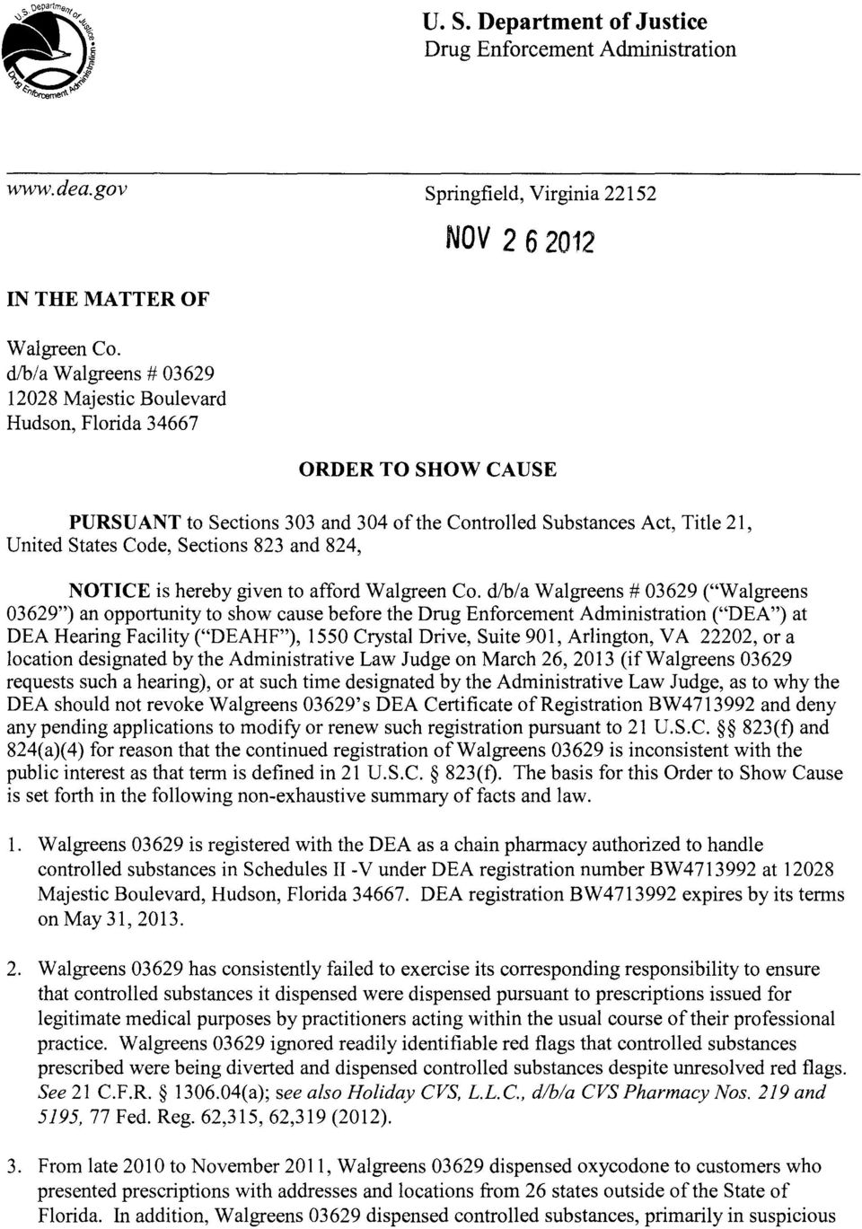 and 824, NOTICE is hereby given to afford Walgreen Co.