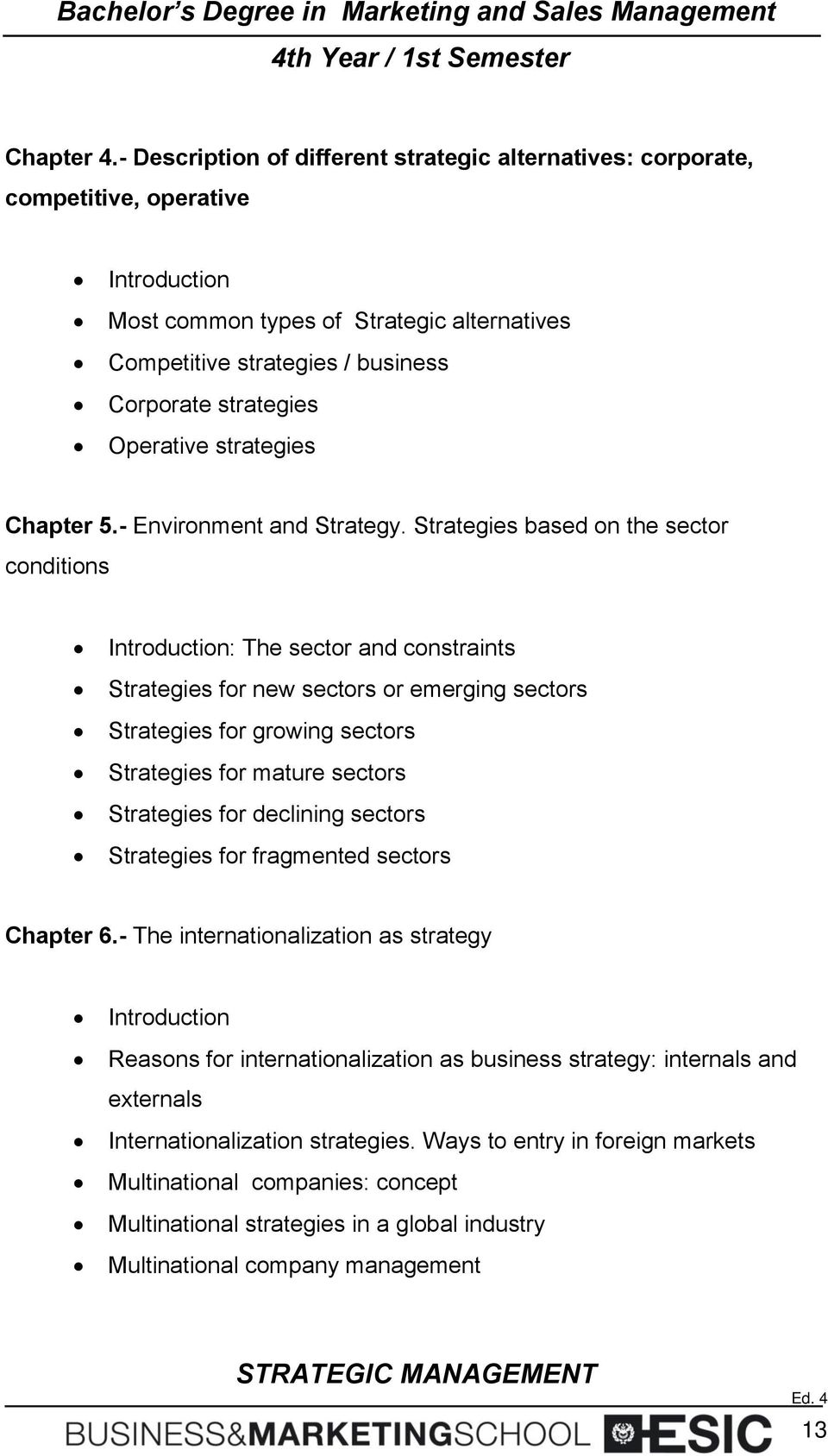 Operative strategies Chapter 5.- Environment and Strategy.