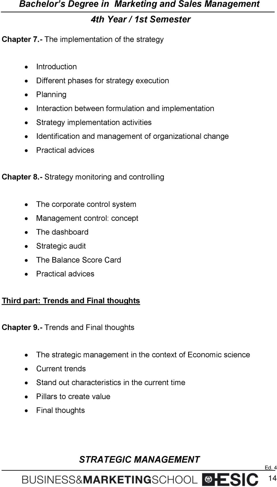 implementation activities Identification and management of organizational change Practical advices Chapter 8.