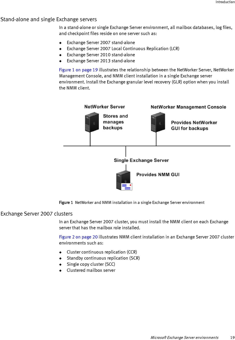 relationship between the NetWorker Server, NetWorker Management Console, and NMM client installation in a single Exchange server environment.