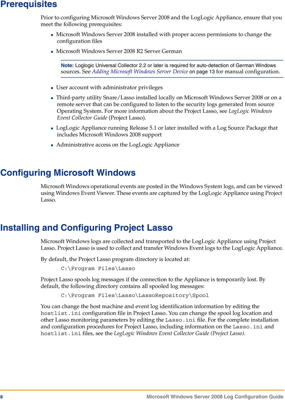 2 or later is required for auto-detection of German Windows sources. See Adding Microsoft Windows Server Device on page 13 for manual configuration.