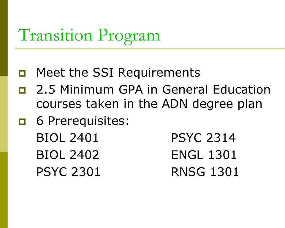 in the ADN degree plan 6 Prerequisites: BIOL