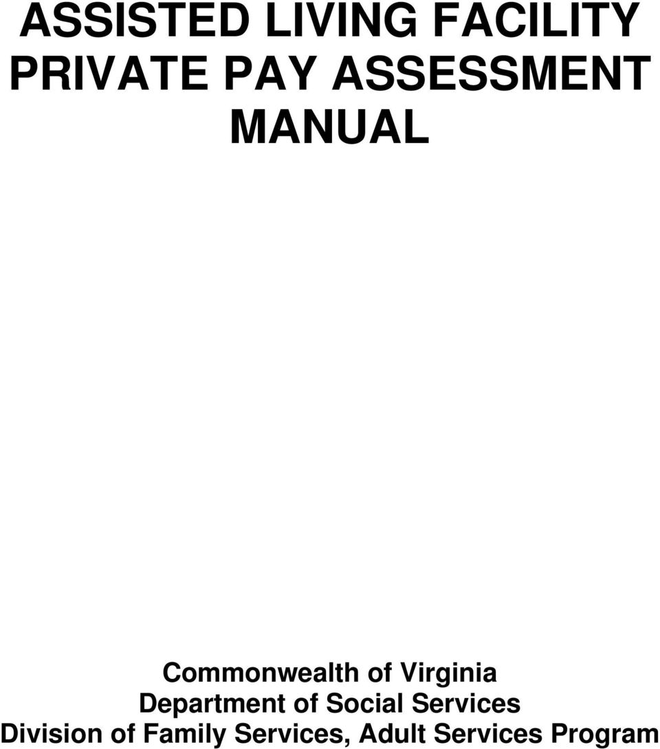 Facility Assessment Services : Assisted living facility private pay assessment manual pdf
