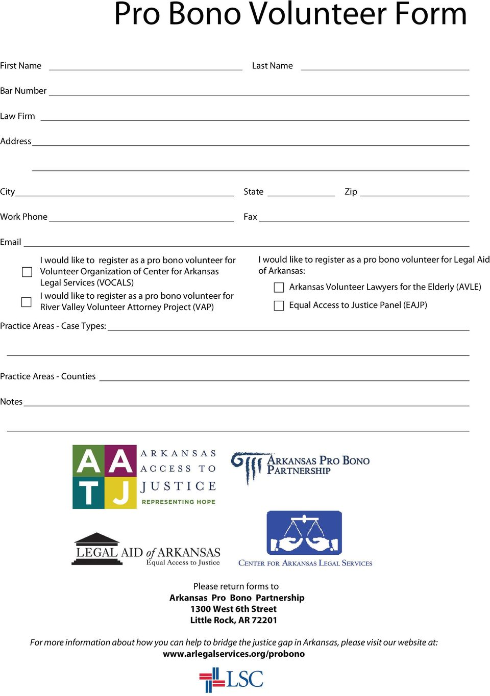 Arkansas: Arkansas Volunteer Lawyers for the Elderly (AVLE) Equal Access to Justice Panel (EAJP) Practice Areas - Case Types: Practice Areas - Counties Notes Please return forms to Arkansas Pro Bono