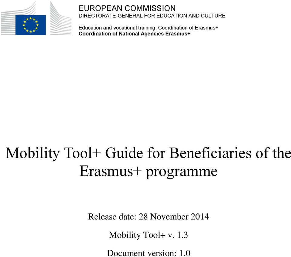 Agencies Erasmus+ Mobility Tool+ Guide for Beneficiaries of the Erasmus+