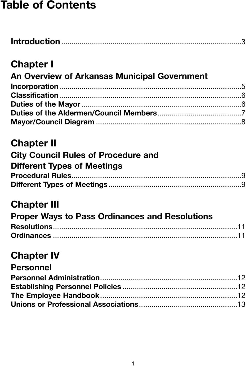 ..8 Chapter II City Council Rules of Procedure and Different Types of Meetings Procedural Rules...9 Different Types of Meetings.