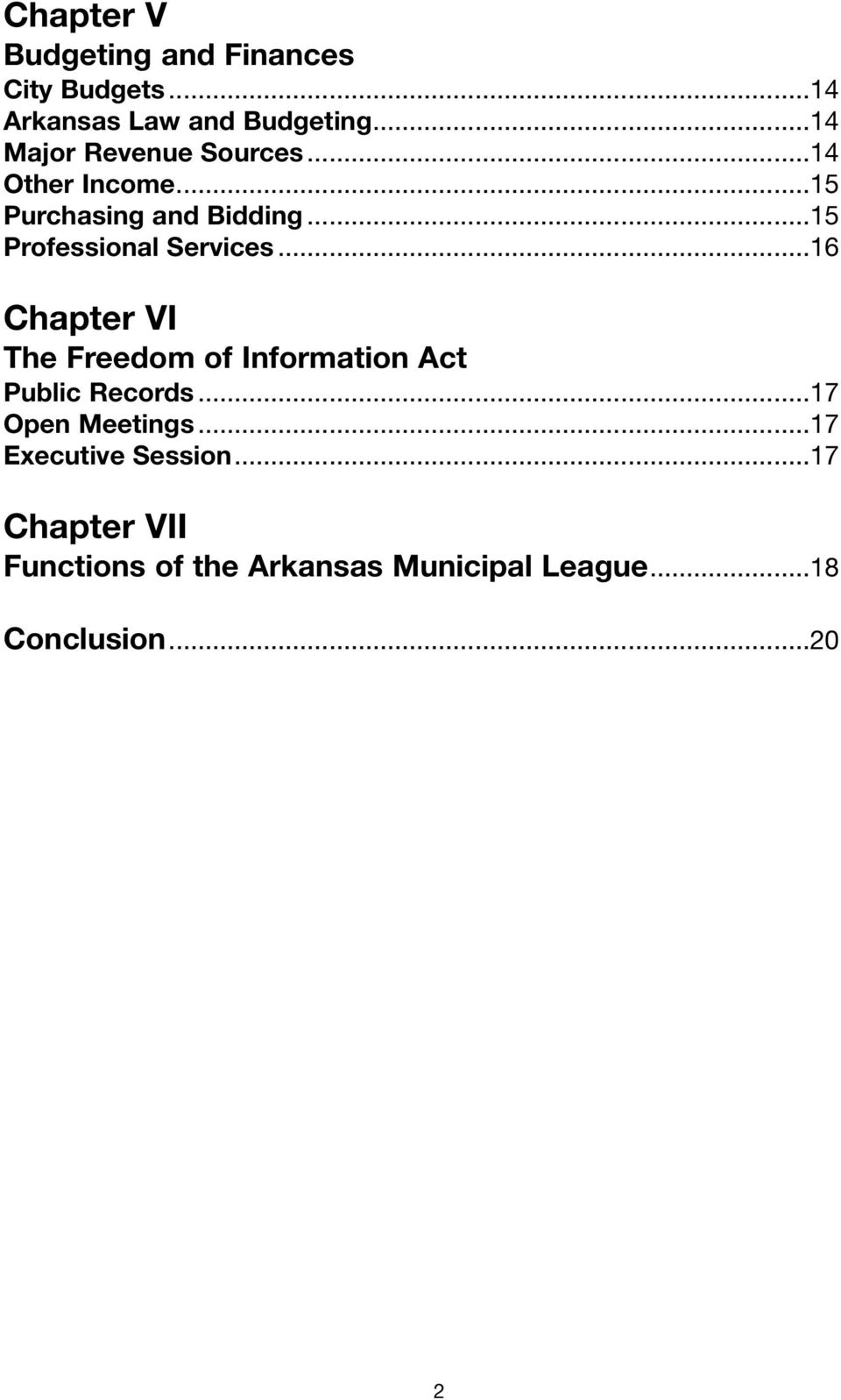 ..15 Professional Services...16 Chapter VI The Freedom of Information Act Public Records.