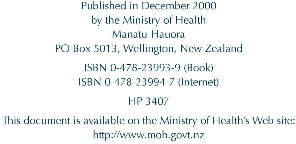 (Book) ISBN 0-478-23994-7 (Internet) HP 3407 This document is