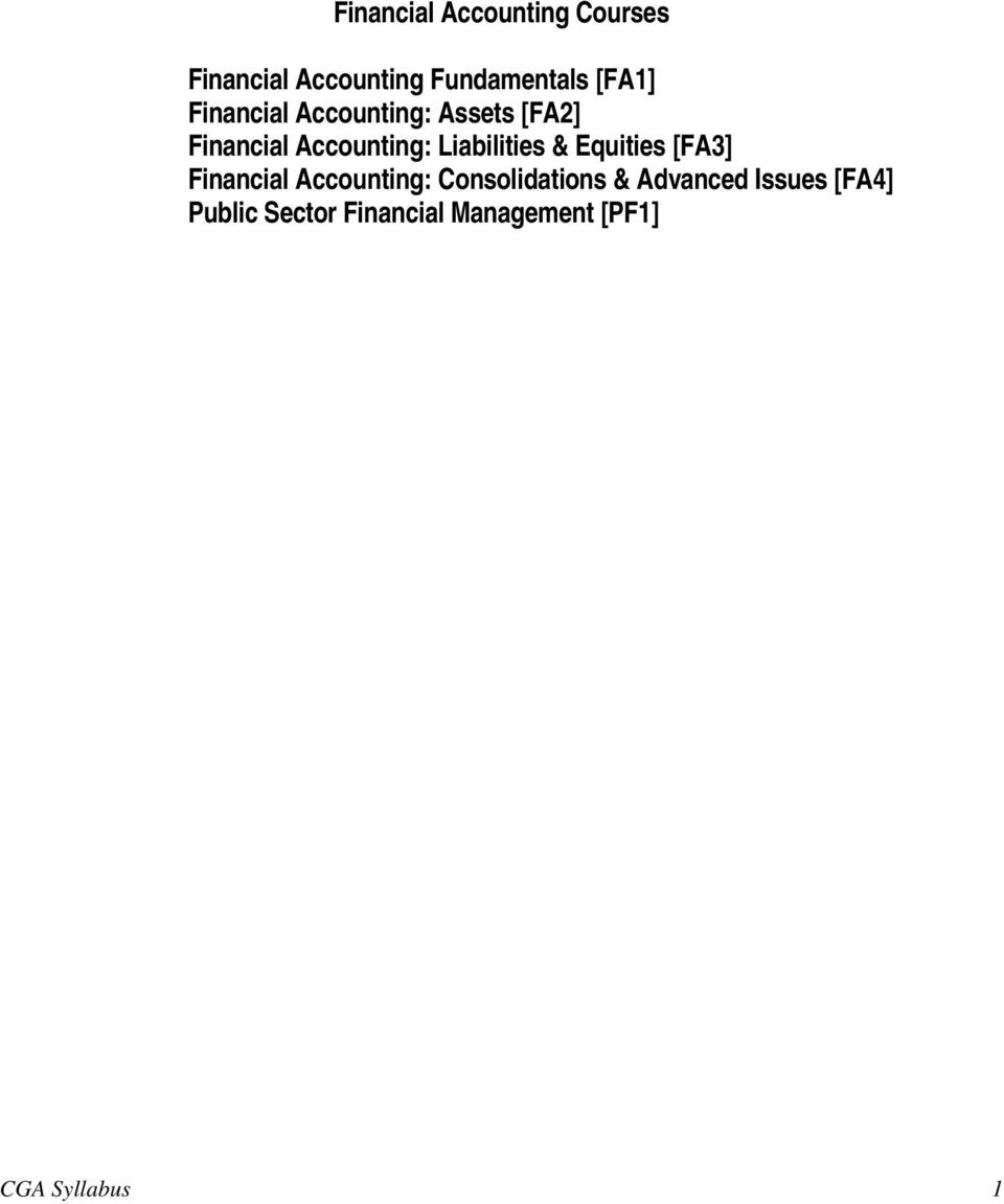 Liabilities & Equities [FA3] Financial Accounting: Consolidations &