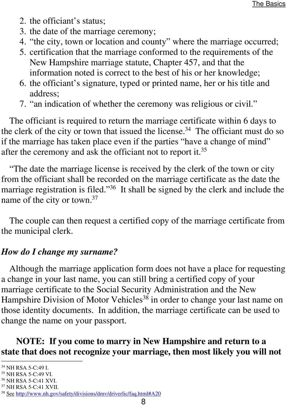 the officiant s signature, typed or printed name, her or his title and address; 7. an indication of whether the ceremony was religious or civil.