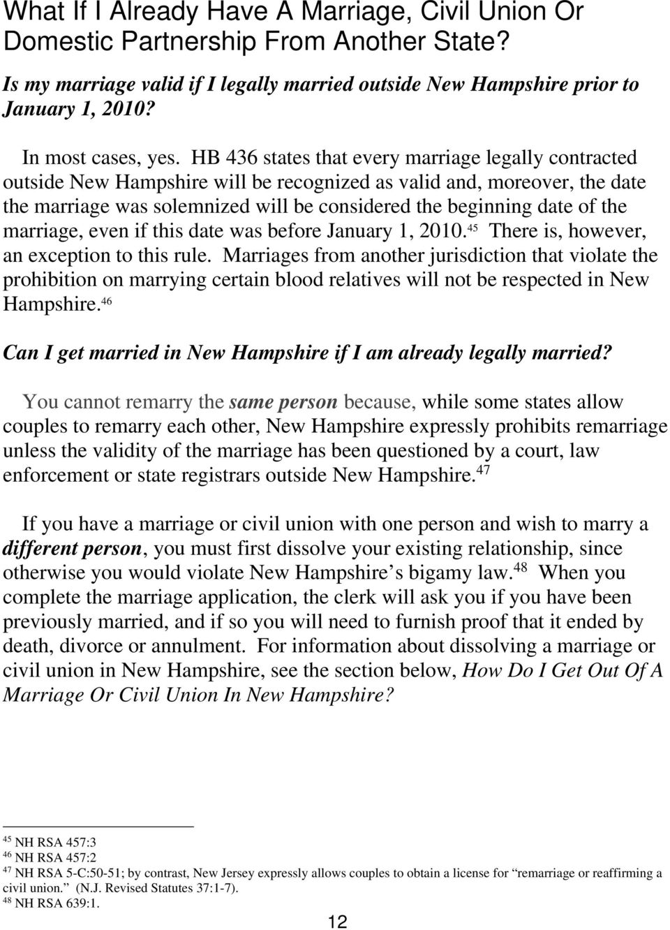 marriage, even if this date was before January 1, 2010. 45 There is, however, an exception to this rule.