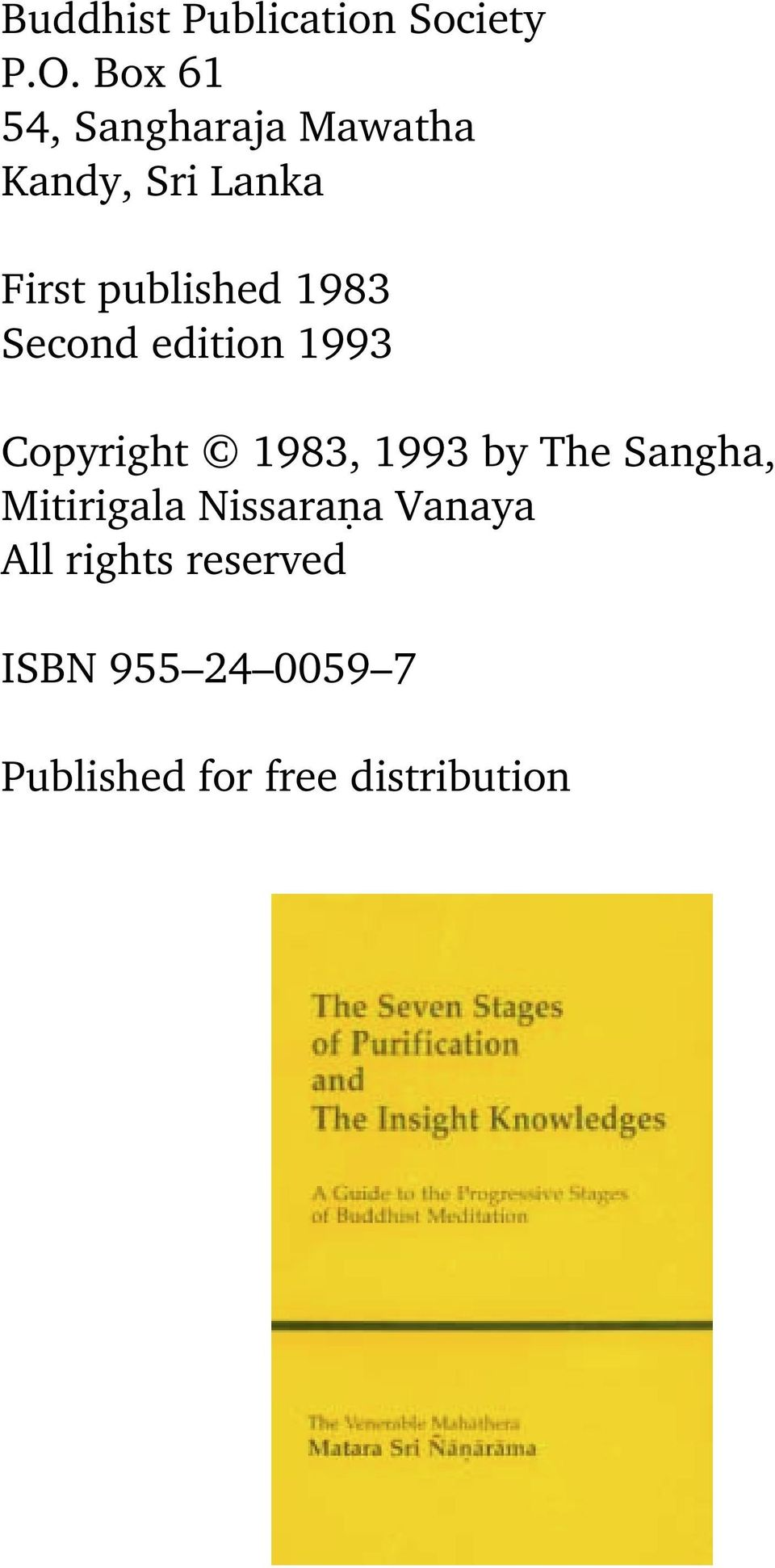 1983 Second edition 1993 Copyright 1983, 1993 by The Sangha,