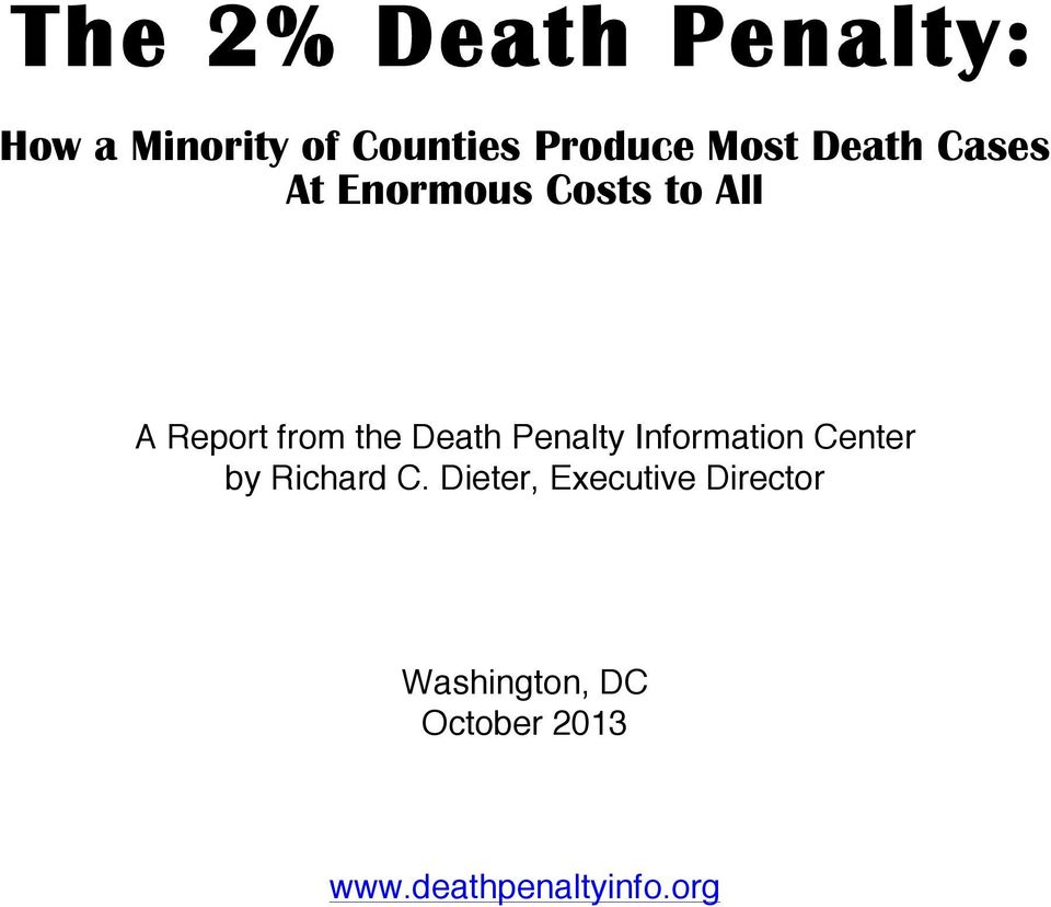 Death Penalty Information Center by Richard C.